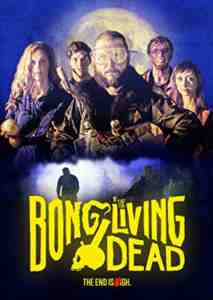 Bong Of The Living Dead DVD