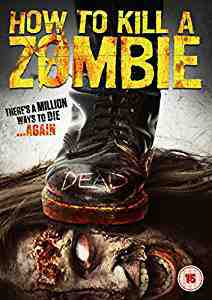 How To Kill A Zombie DVD