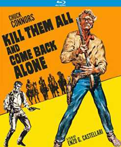 Kill Them All and Come Back Alone Blu-ray