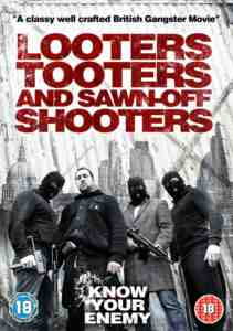 Looters Tooters Sawn Off Shooters DVD