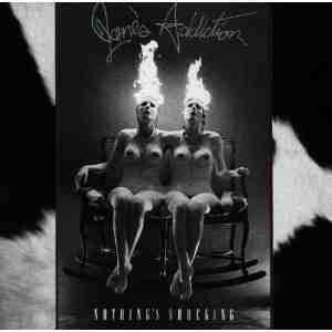 Nothings Shocking Janes Addiction