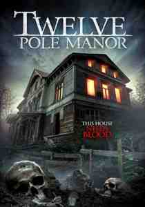 Twelve Pole Manor DVD