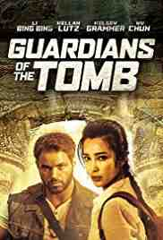 Poster 7 Guardians of the Tomb 2018 Kimble Rendall