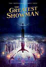 Poster Greatest Showman 2017 Michael Gracey