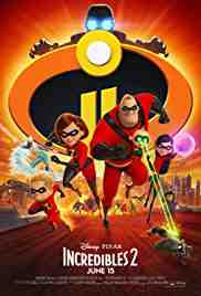 Poster Incredibles 2 2018 Brad Bird