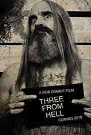 Poster Three From Hell 2019 Rob Zombie